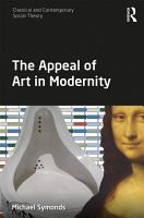 The Appeal of Art in Modernity PDF