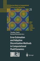 Error Estimation and Adaptive Discretization Methods in Computational Fluid Dynamics