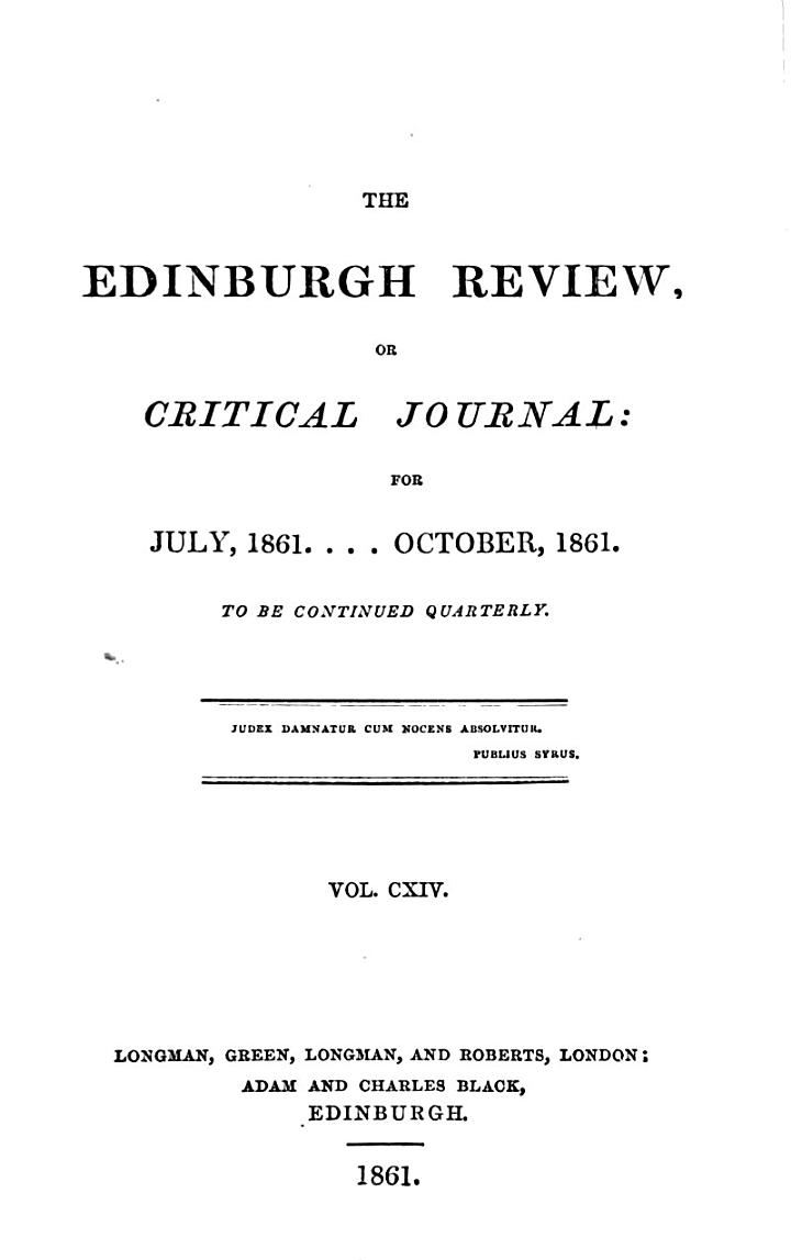 THE EDINBURGH REVIEW, OR CRITICAL JOURNAL: FOR JULY, 1861....OCTOBER, 1861.