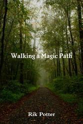 Walking a Magic Path PDF
