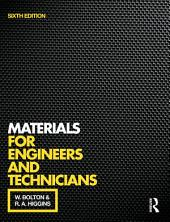 Materials for Engineers and Technicians, 6th ed: Edition 6