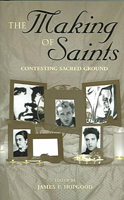 The Making of Saints