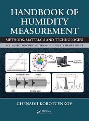 Handbook of Humidity Measurement, Volume 1