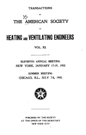 Transactions of the American Society of Heating and Ventilating Engineers: Volume 11