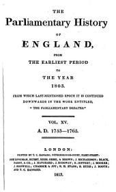 The Parliamentary History of England from the Earliest Period to the Year 1803: Volume 15