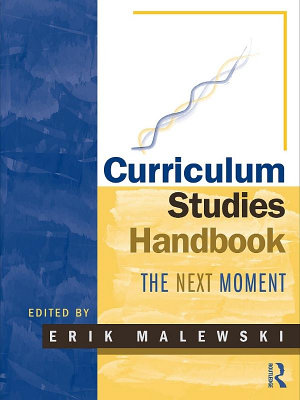 Curriculum Studies Handbook     The Next Moment PDF
