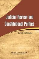 Judicial Review and Constitutional Politics PDF