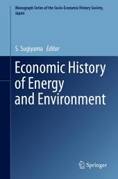 Economic History of Energy and Environment
