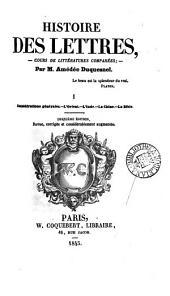 Histoire des lettres: Volumes1à2