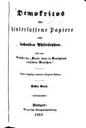 Demokritos: oder, Hinterlassene papiere eines lachenden philosophen, Bände 1-2