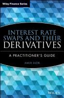 Interest Rate Swaps and Their Derivatives PDF