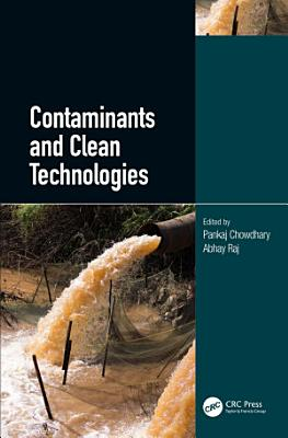 Contaminants and Clean Technologies