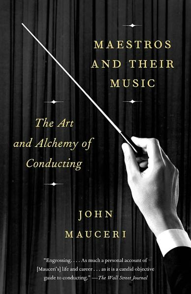 Maestros and Their Music