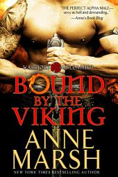 Bound by the Viking: Paranormal Shifter Biker Romance