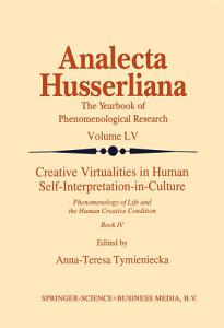 Creative Virtualities in Human Self Interpretation in Culture