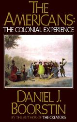 The Americans The Colonial Experience Book PDF