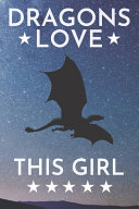 Dragons Love This Girl Book PDF