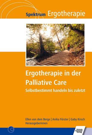 Ergotherapie in der Palliative Care PDF