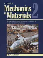 Mechanics of Materials 2: The Mechanics of Elastic and Plastic Deformation of Solids and Structural Materials, Edition 3