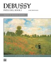 Preludes, Book 1: For Early Advanced to Advanced Piano