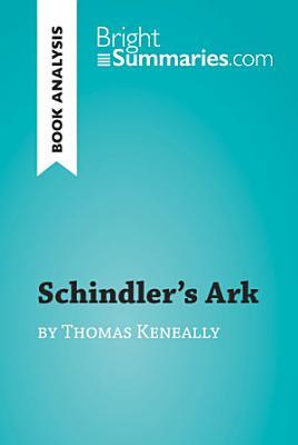Schindler s Ark by Thomas Keneally  Book Analysis