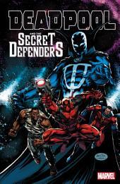 Deadpool And The Secret Defenders: Volume 1