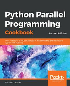 Python Parallel Programming Cookbook PDF