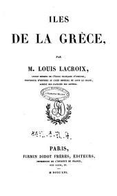 Iles de la Grece par m. Louis Lacroix