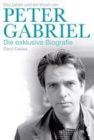 Peter Gabriel   Die exklusive Biografie PDF