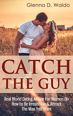 Catch The Guy