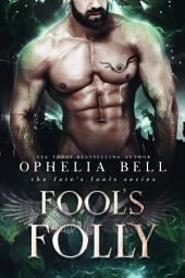 Fool's Folly (Fate's Fools #2): A Reverse Harem Romance