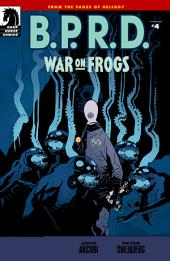 B.P.R.D.: War on Frogs #4