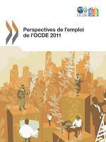 Perspectives de l emploi de l OCDE 2011 PDF