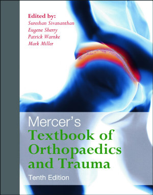 Mercer's Textbook of Orthopaedics and Trauma Tenth edition