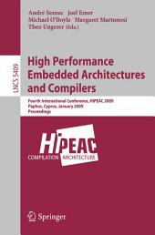 High Performance Embedded Architectures and Compilers: Fourth International Conference, HiPEAC 2009