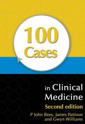 100 Cases in Clinical Medicine  Second Edition PDF