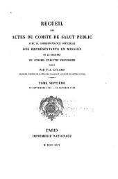 Recueil des actes du Comité de salut public: avec la correspondance officielle des représentants en mission et le registre du Conseil exécutif provisoire, Numéro5,Volume7