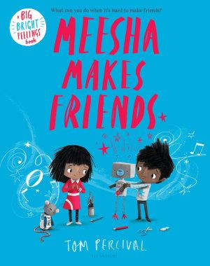 Meesha Makes Friends