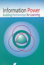 Information Power: Building Partnerships for Learning