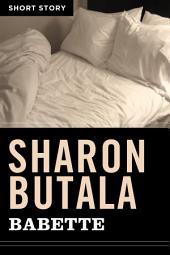 Babette: Short Story