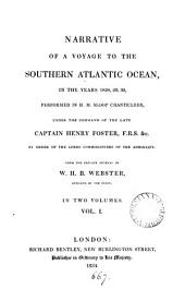Narrative of a voyage to the southern Atlantic ocean, in the years 1828,29,30, performed in h.m. sloop Chanticleer: Volume 1