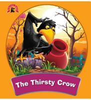 The Thirsty Crow   Fabulous Fables PDF