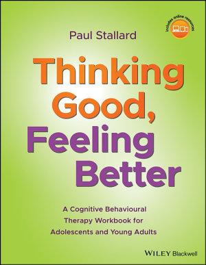 Thinking Good, Feeling Better