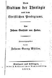 Johann Gottfried von Herder's sämmtliche Werke: zur Religion und Theologie, Bände 15-16