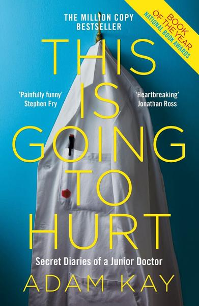 Download This is Going to Hurt Book