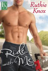 Ride with Me: A Novel