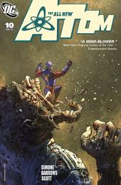 The All New Atom (2006-) #10