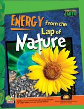 Super-Powered Earth: Energy from the Lap of Nature