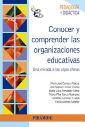 Conocer y comprender las organizaciones educativas