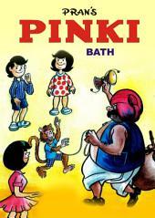 PINKI AND BATH: PINKI